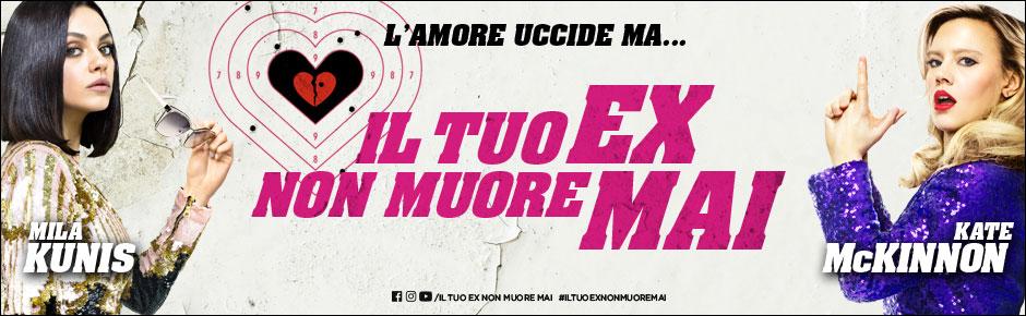 01 distribution for Il tuo ex non muore mai trailer ita